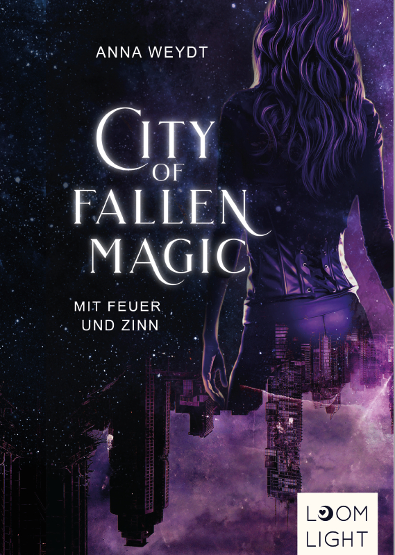City of Fallen Magic - Mit Feuer und Zinn